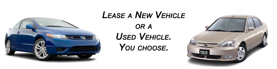 Lease a New Vehicle or a Used Vehicle. You choose.e every 2 or 3 years
